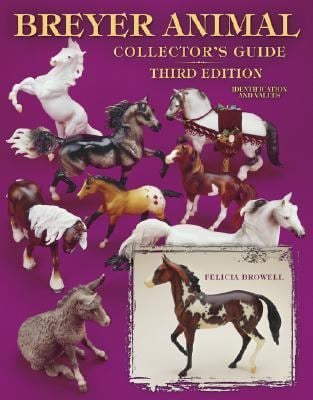 Breyer Animal Collector's Guide: Identification and Values 9781574322965