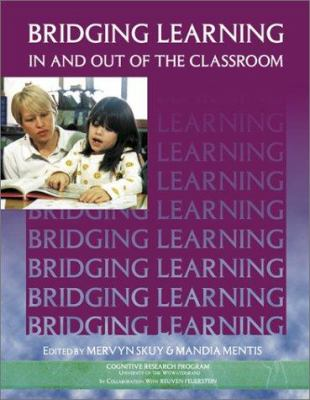 Bridging Learning in & Out of the Classroom