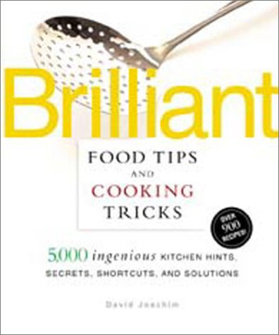 Brilliant Food Tips and Cooking Tricks 9781579543013