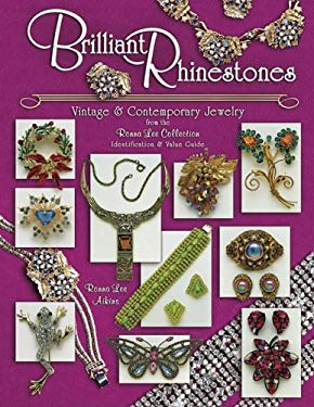Brilliant Rhinestones: Vintage & Contemporary Jewelry from the Ronna Lee Collection Identification & Value Guide 9781574322958