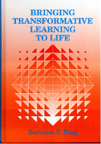 Bringing Transformative Learning to Life 9781575242538