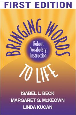 Bringing Words to Life 1st Edition 2006 9781572307537