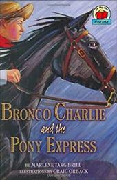 Bronco Charlie and the Pony Express 7093877