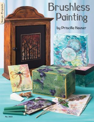 Brushless Painting: Craft Foam and Ribbon 9781574213232