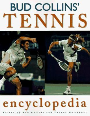 Bud Collins' Tennis Encyclopedia 9781578590001