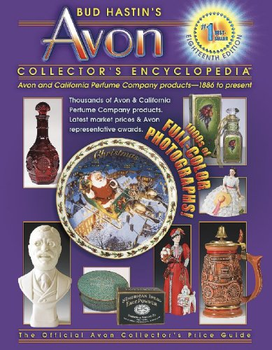 Bud Hastin's Avon Collector's Encyclopedia 9781574325652