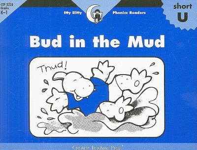 Bud in the Mud 9781574718720