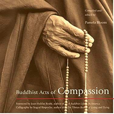 Buddhist Acts of Compassion 9781573245234