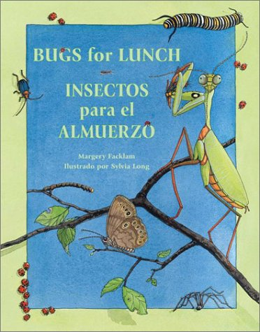Bugs for Lunch/Insectos Para El Amuerzo 9781570915062
