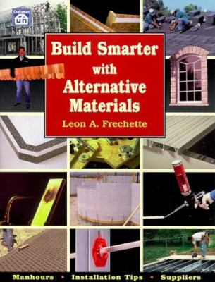 Build Smarter with Alternative Materials 9781572180741