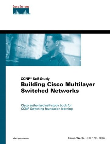 Building Cisco Multilayer Switched Networks 9781578700936