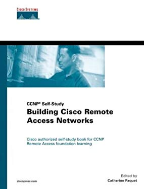 Building Cisco Remote Access Networks 9781578700912