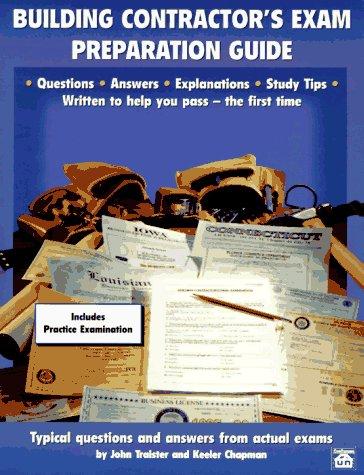 Building Contractor's Exam Preparation Guide 9781572180307