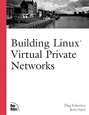Building Linux Virtual Private Networks 9781578702664