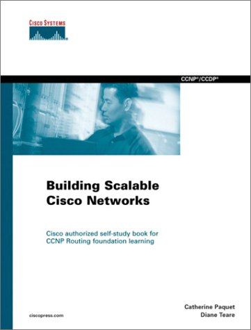 Building Scalable Cisco Networks: Prepare for CCNP and CCDP Certification with the Official Cisco Bscn Coursbook 9781578702282