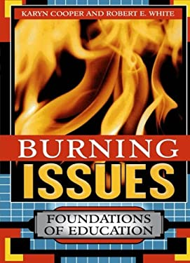 Burning Issues: Foundations of Education 9781578861446