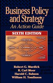 Business Policy and Strategy: An Action Guide, Sixth Edition 7088119