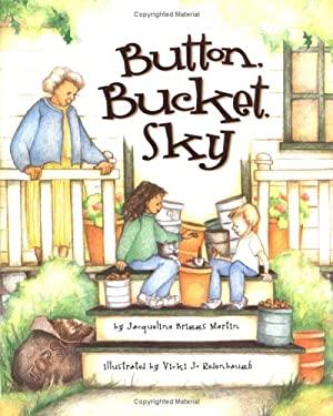 Button, Bucket, Sky 9781575052441
