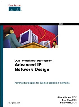 CCIE Professional Development: Advanced IP Network Design 9781578700974