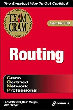 CCNP Routing Exam Cram 9781576106334