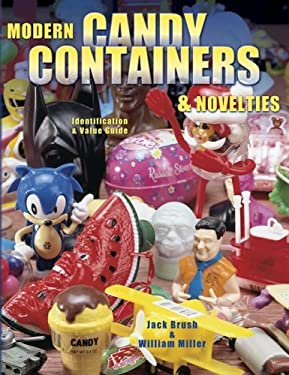 Candy Containers & Novelties 9781574321869