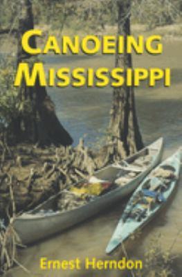Canoeing Mississippi 9781578062225