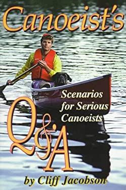 Canoeist's Q & A: Questions and Answers How-To Books Can't Address 9781570340550