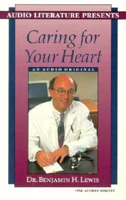 Caring for Your Heart: An Audio Original 9781574530247