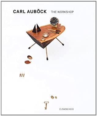 Carl Aubock: The Workshop 9781576876152