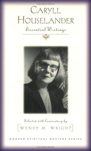 Caryll Houselander: Essential Writings 9781570756030