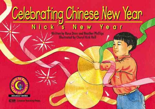 Celebrating Chinese New Year: Nick's New Year 9781574715699