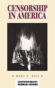 Censorship in America: A Reference Handbook 9781576070574