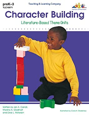 Character Building: Literature-Based Theme Units