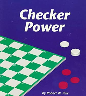 Checker Power: A Game of Problem Solving 9781570911538