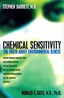 Chemical Sensitivity: The Truth about Environmental Illness 9781573921954