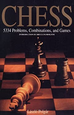 Chess: 5334 Problems, Combinations, and Games 9781579125547