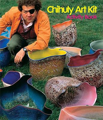 Chihuly Art Kit Activity Book 9781576841716