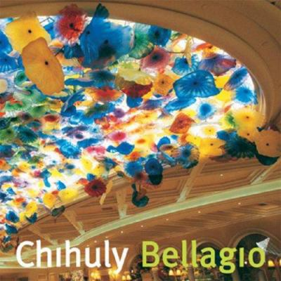 Chihuly Bellagio [With DVD] 9781576841600