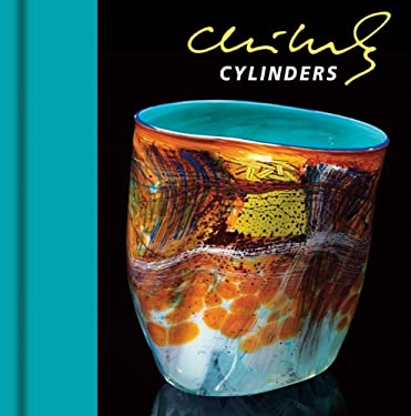 Chihuly Cylinders [With DVD] 9781576841778