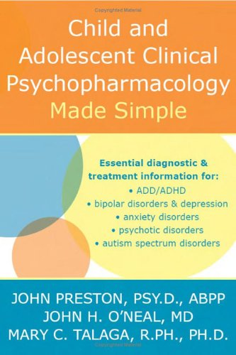 Child & Adolescent Psychopharmacology Made Simple 9781572244351