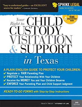Child Custody, Visitation and Support in Texas 9781572486560
