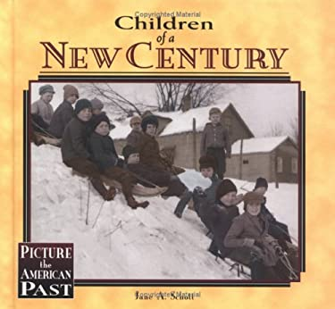 Children of the New Century 9781575052205