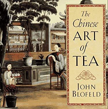 Chinese Art of Tea 9781570622793