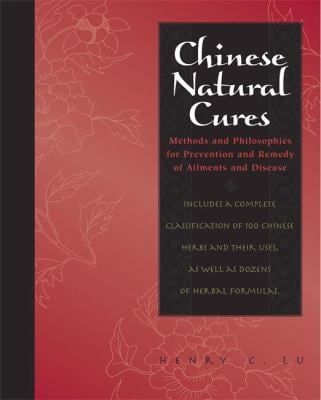 Chinese Natural Cures: Traditional Methods for Remedy and Prevention 9781579125462
