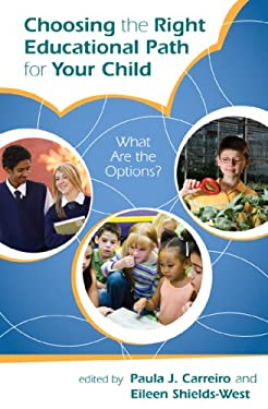 Choosing the Right Educational Path for Your Child: What Are the Options? 9781578868261