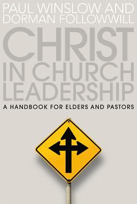 Christ in Church Leadership 9781572930667
