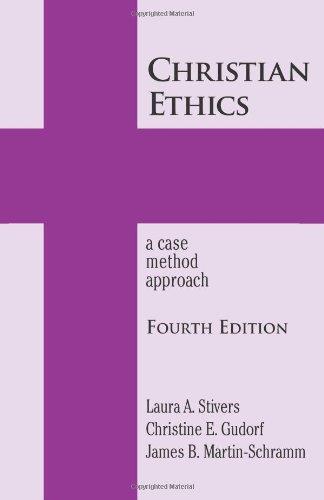 Christian Ethics: A Case Method Approach