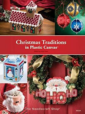 Christmas Traditions in Plastic Canvas. Judy Crow 9781573673488
