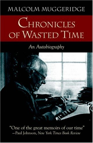 Chronicles of Wasted Time 9781573833769