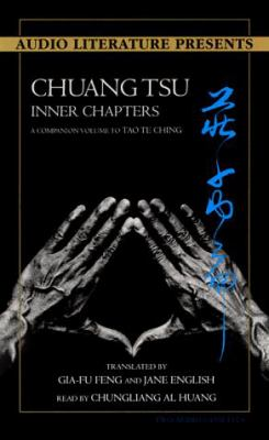 Chuang Tsu: Inner Chapters: A Companion to Tao Te Ching 9781574532715